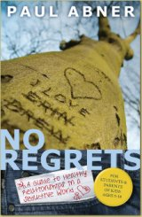 Paul Abner's New Book! No Regrets
